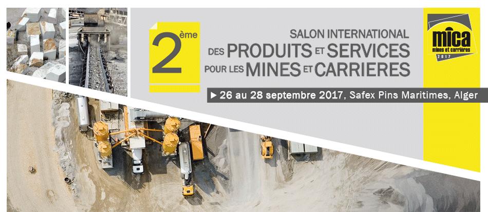 MICA 2017 : le 2ème Salon International des Produits et Services pour les Mines et Carrières