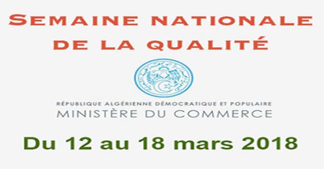 Semaine nationale de la qualit&eacute du 12 au 18 mars 2018