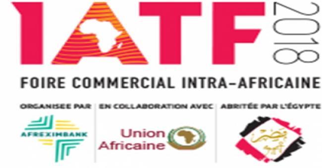 1ère édition de la Foire Commerciale Intra-africaine « IATF 2018 »