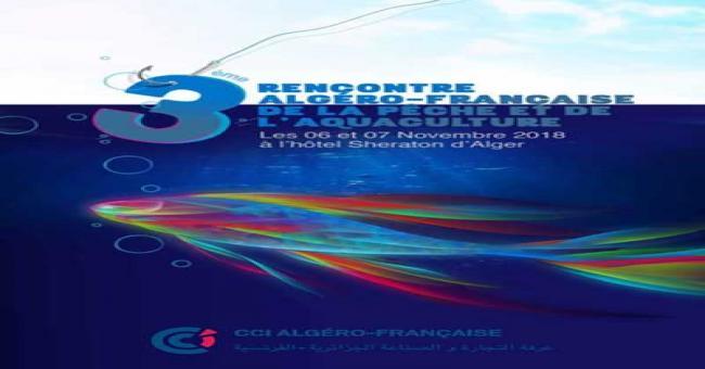 3ème édition des Rencontres algéro-françaises de la Pêche et de l'Aquaculture